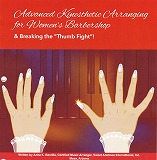 "Kinesthetic Arranging for Woman's Barbershop and breaking the ""Thumb Fight"""